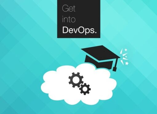 Get into DevOps: The Masterclass